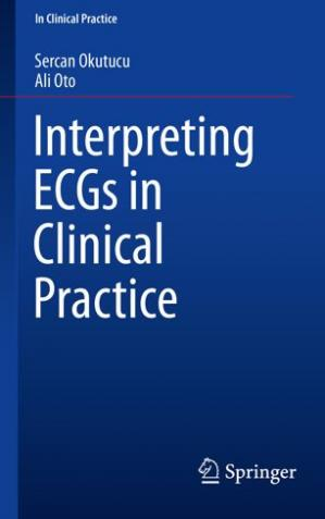 Book cover Interpreting ECGs in Clinical Practice