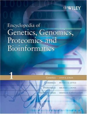 Book cover Encyclopedia of Genetics, Genomics, Proteomics and Bioinformatics
