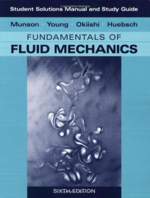 Book cover Student Solutions Manual and Student Study Guide to Fundamentals of Fluid Mechanics