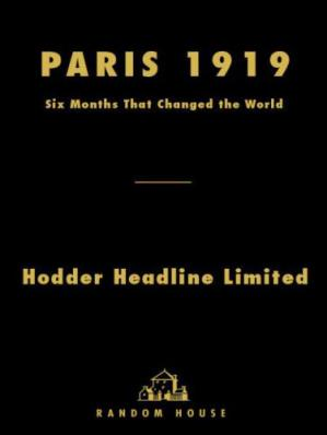 Couverture du livre Paris 1919: Six Months That Changed the World