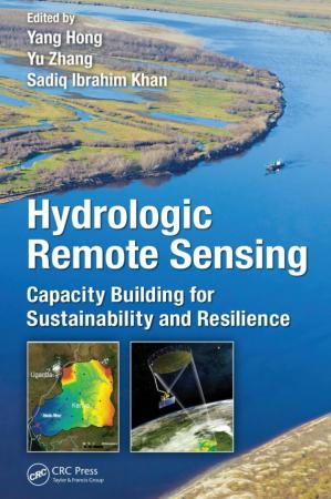 Обложка книги Hydrologic remote sensing: capacity building for sustainability and resilience