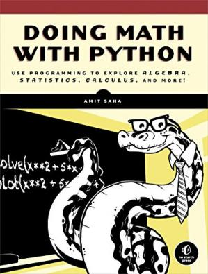 A capa do livro Doing Math with Python: Use Programming to Explore Algebra, Statistics, Calculus, and More!