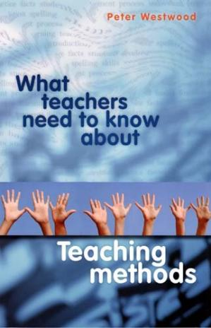 Book cover What Teachers Need to Know About Teaching Methods