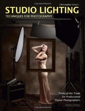 Book cover Christopher Grey's Studio Lighting Techniques for Photography: Tricks of the Trade for Professional Digital Photographers