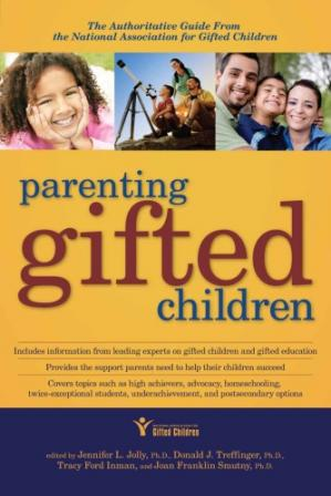 Buchdeckel Parenting Gifted Children: The Authoritative Guide From the National Association for Gifted Children
