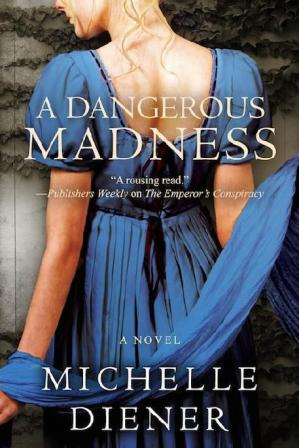 Book cover A Dangerous Madness