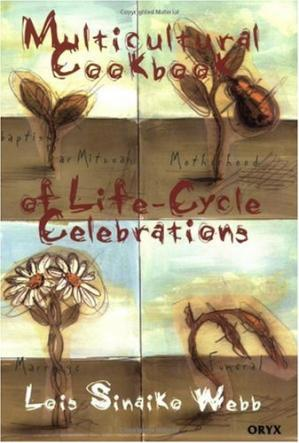 A capa do livro Multicultural Cookbook of Life-Cycle Celebrations (International)