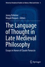 Okładka książki The Language of Thought in Late Medieval Philosophy: Essays in Honor of Claude Panaccio