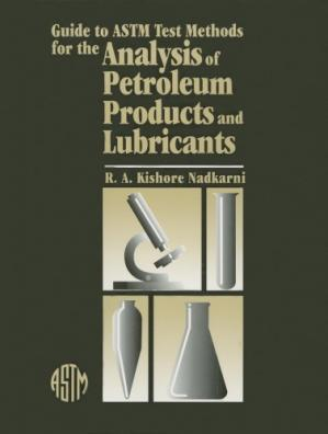 Buchdeckel Guide to Astm Test Methods for the Analysis of Petroleum Products and Lubricants (Astm Manual Series)