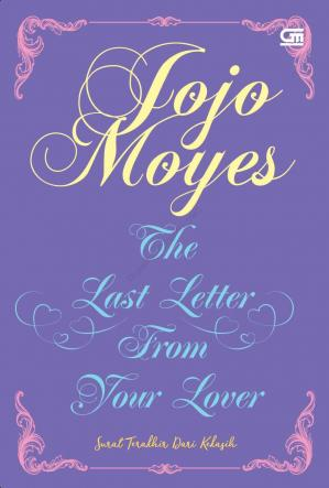 Book cover The Last Letter from Your Lover (Surat Terakhir dari Kekasih)