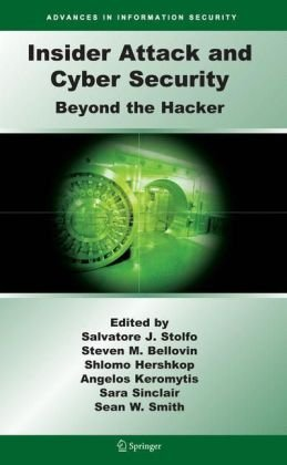 पुस्तक कवर Insider Attack and Cyber Security. Beyond the Hacker