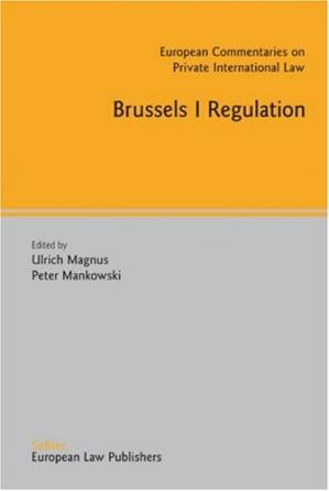 Εξώφυλλο βιβλίου Brussels I Regulation (European Commentaries on Private International Law)