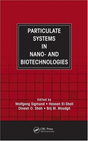Book cover Particulate Systems in Nano- and Biotechnologies