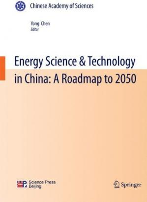 Обложка книги Energy Science & Technology in China: A Roadmap to 2050