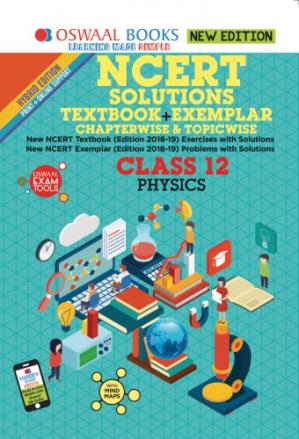 Book cover Oswaal NCERT Solutions Textbook + Exemplar Class 12 Physics for NEET AIPMT IIT JEE Main and Advanced