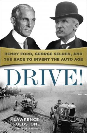 पुस्तक कवर Drive! : Henry Ford, George Selden, and the Race to Invent the Auto Age