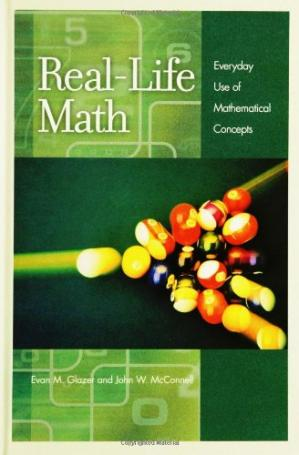 Book cover Real-Life Math: Everyday Use of Mathematical Concepts