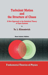 Okładka książki Turbulent Motion and the Structure of Chaos: A New Approach to the Statistical Theory of Open Systems