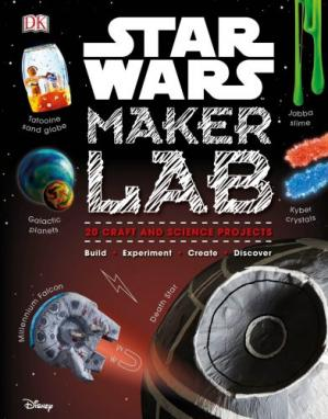 Book cover Star Wars Maker Lab: 20 Craft and Science Projects