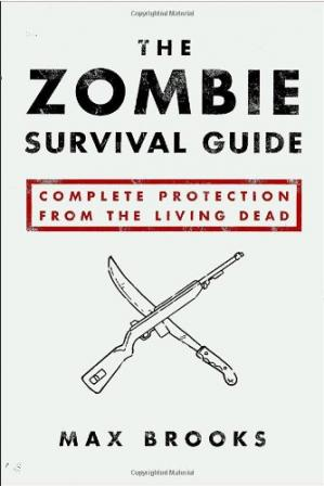 Okładka książki The Zombie Survival Guide: Complete Protection from the Living Dead