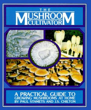 Обкладинка книги The Mushroom Cultivator. Practical Guide to growing Mushrooms at home