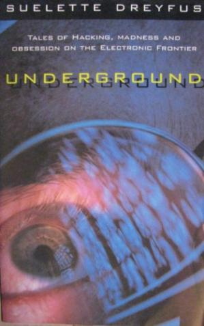 Portada del libro Underground: Tales of Hacking, Madness, and Obsession on the Electronic Frontier