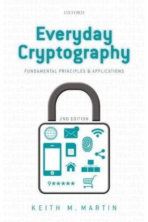 Book cover Everyday Cryptography: Fundamental Principles and Applications