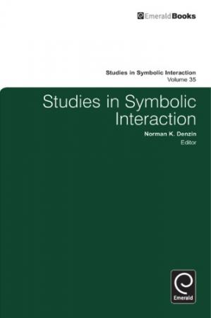 غلاف الكتاب Studies in Symbolic Interaction, Vol. 35