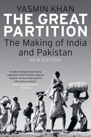 Portada del libro The Great Partition: The Making of India and Pakistan, New Edition.