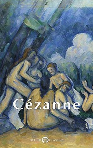 Okładka książki Delphi Complete Paintings of Paul Cézanne (Illustrated)