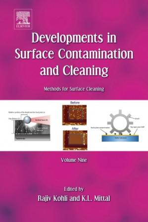 Portada del libro Developments in Surface Contamination and Cleaning, Volume 9: Methods for Surface Cleaning