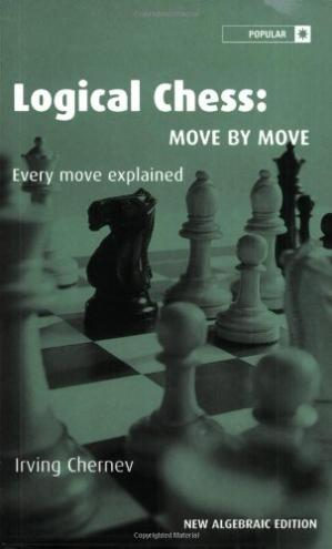 Okładka książki Logical Chess: Move By Move: Every Move Explained New Algebraic Edition