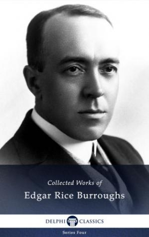 غلاف الكتاب Delphi Collected Works of Edgar Rice Burroughs (Illustrated)