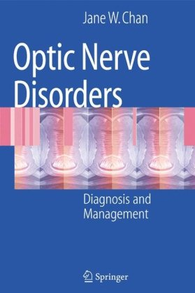 Book cover Optic Nerve Disorders: Diagnosis and Management