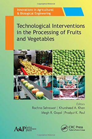 غلاف الكتاب Technological Interventions in the Processing of Fruits and Vegetables