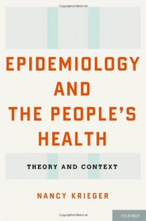 Book cover Epidemiology and the People's Health: Theory and Context