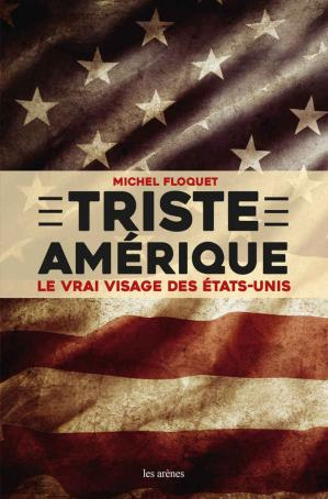 Book cover Triste Amérique (AR.REPORTAGE) (French Edition)