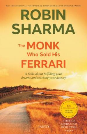Book cover The Monk Who Sold His Ferrari: A Fable About Fulfilling Your Dreams & Reaching Your Destiny