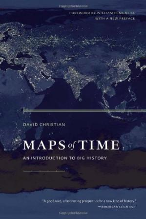 Book cover Maps of Time: An Introduction to Big History, With a New Preface