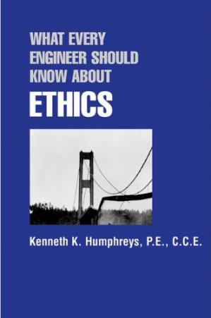 Book cover What Every Engineer Should Know About Ethics