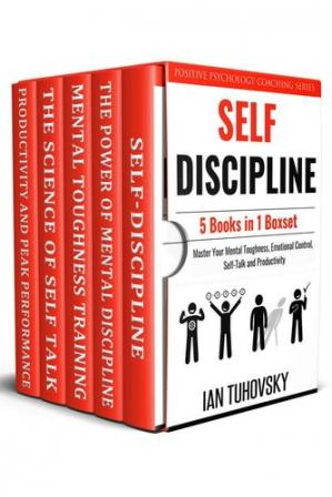 Book cover Self Discipline: 5 Books in 1 Boxset: Master Your Mental Toughness, Emotional Control, Self-Talk and Productivity (Master Your Self-Discipline)