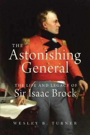 Copertina The Astonishing General: The Life and Legacy of Sir Isaac Brock