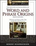 Book cover The Facts on File Encyclopedia of Word and Phrase Origins, Fourth Edition (Facts on File Writer's Library)