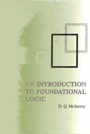 Book cover An Introduction to Foundational Logic