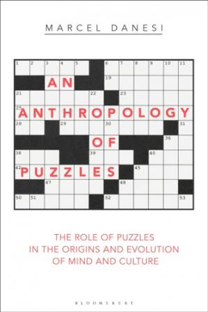 La couverture du livre An Anthropology of Puzzles: The Role of Puzzles in the Origins and Evolution of Mind and Culture