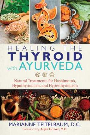 Buchdeckel Healing the Thyroid with Ayurveda: Natural Treatments for Hashimoto's, Hypothyroidism, and Hyperthyroidism
