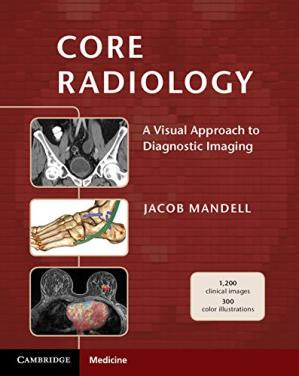 Book cover Core Radiology: A Visual Approach to Diagnostic Imaging