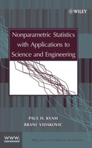 Book cover Nonparametric Statistics with Applications to Science and Engineering (Wiley Series in Probability and Statistics)