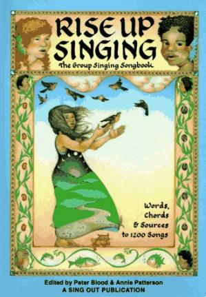 Book cover Rise Up Singing: The Group Singing Songbook