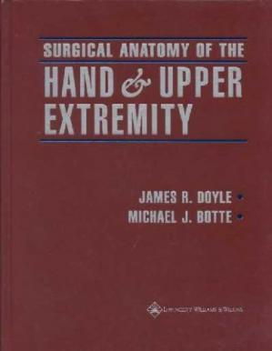Book cover Surgical anatomy of the hand and upper extremity